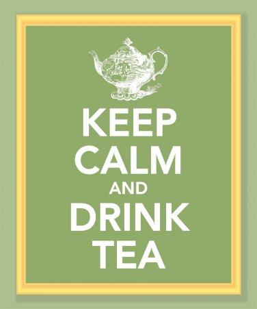 Keep Calm and Drink Tea Print
