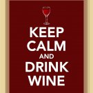 Keep Calm and Drink Wine Print
