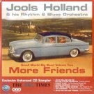Jools Holland & His Rhythm & Blues Orchestra - Small World Big Band Volume Two - More Friends