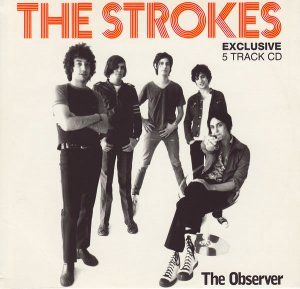 The Strokes -Exclusive 5 Track CD (Observer to promo Room On Fire inc 12:51,Last Night demo,NYC Cops