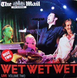 Wet Wet Wet - Live Volume Two (Vol 2 promo classic tracks from the greatest hits / best of)