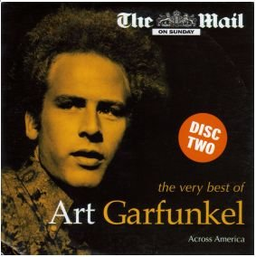 Art Garfunkel Across America Part Two (2) - Simply The Very Best Of (promo CD comp. inc Bright Eyes)
