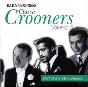 Various - Classic Crooners Volume 3 (Vol Three promo inc. Louis Armstrong, Perry Como, Bobby Vee)