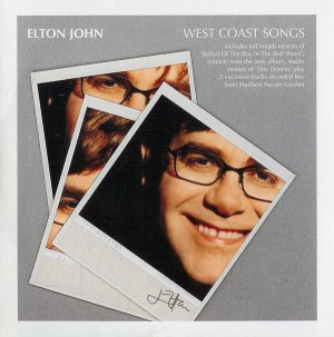 Elton John - West Coast Songs (promo CD sampler +Tiny Dancer; I Don't Wanna Go On With You Like That