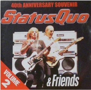 Status Quo & Friends Vol2:40th Anniversary Souvenir(Volume Two promo inc Rockin�All Over The World
