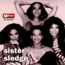 Sister Sledge Legends (best of/greatest hits inc We Are Family;Frankie;He's The Greatest Dancer;Love