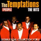 The Temptations HITS (soul legends promo: My Girl; Ain&#39;t Too Proud to Beg; Papa Was a Rollin&#39; Stone)