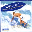 WIPEOUT The Ultimate Summer Soundtrack:Beach Boys;Blondie;Ventures;Jan&Dean;Eddie Cochran;Stray Cats