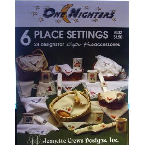 One Nighters: 6 Place Settings 24 Designs  Cross Stitch (Jeanette Crews #402)