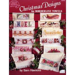 Christmas Designs for Borderline Towels (3545) [Pamphlet] [Jan 01, 1990] Sam Hawkins