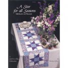 A Star for All Seasons: Table Runner and Placemats (Quilt in a Day) Gilbert, Wendy