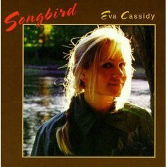 Cassidy, Eva - Songbird (CD 1998; Pop) Mint Used