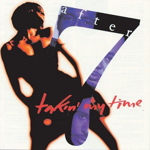 After 7 - Takin' My Time (CD 1992) Used MINT CD