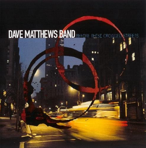 Dave Matthews - Before These Crowded Streets (CD, 1998) Rock NM Used CD