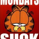 New Garfield  - Mondays Suck - 24'' X 36'' Poster