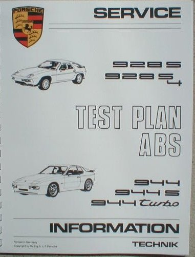 Porsche ABS Manual 1984 thru 1987 944, 944S & Turbo, 928S, 928S4