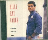 Cyrus, Billy Ray - Some Gave All, 1992