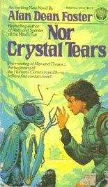 Foster, Alan Dean - Nor Crystal Tears, 1982