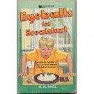 Eyeballs for Breakfast by M.M. Ragz