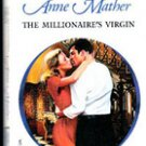 The Millionaire's Virgin by Anne Mather, 2000