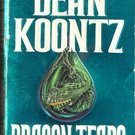 Dragon Tears by Dean Koontz , 1993