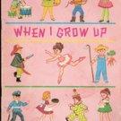 When I Grow Up by Freda Friedman , 1983