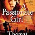 A Passionate Girl by Thomas Fleming , 2009