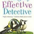 The Highly Effective Detective by Richard Yancy