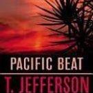 Pacific Beat by T. Jefferson Parker 1992