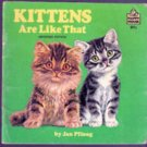 Kittens are Like That by Jan Pfloog