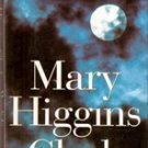 Moonlight Becomes You by Mary Higgins Clark , 1996