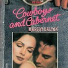 Cowboys and Cabernet by Margot Dalton