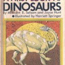 A First Look at Dinosaurs by Millicent E Selsam