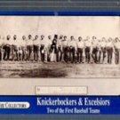 Knickenbocker & Excelsiors Baseball Team Card