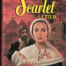 The Scarlet Letter by Nathaniel Hawthorne