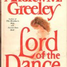 Lord of the Dance by Andrew M Greeley (1st Edition)