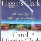 He Sees you When youre Sleeping by Mary Higgins Clark