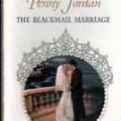 The Blackmail Marriage by Royal command by Penny Jordan