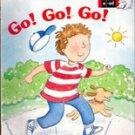 Go! Go! Go! by Francie Alexander