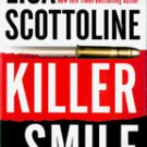 Killer Smile by Lisa Scottoline , First edition 2004