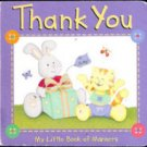 Thank You: My Little Book of Manners