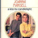 A Kiss by candlelight by Joanna Mansell