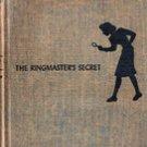 The Ringmasters Secret by Carolyn Keene, 1953 (Nancy Drew)