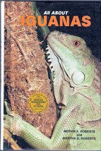 All About Iguanas by Mervin F. and Martha Roberts