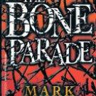 The Bone Parade by Mark Nykanen