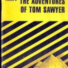 Cliff Notes- The Adventures of Tom Sawyer by Mark Twain