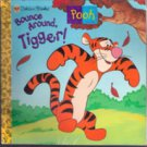 Bounce Around Tigger by Ann Braybrooks
