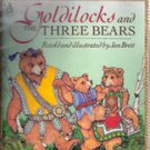 Goldilocks and the Three Bears retold by Jan Brett