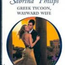 Greek Tycoon Wayward Wife by Sabrina Philips