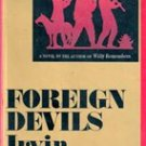 Foreign Devils by Irvin Faust, 1973